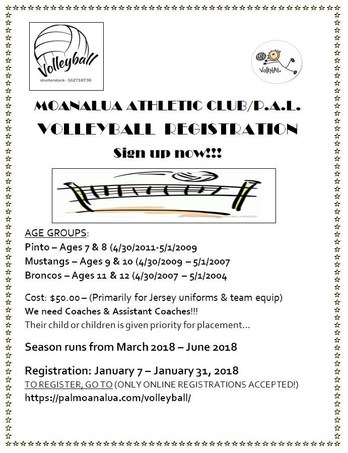 Moanalua Athletic Club / P.A.L. Volleyball Registration by Jan. 31st ...