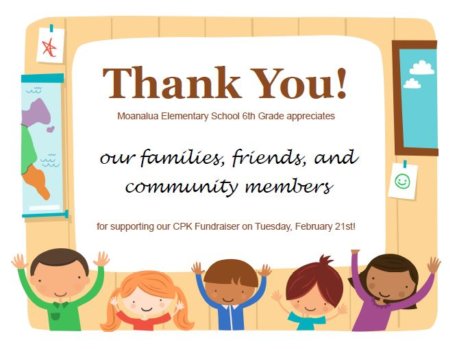 Thank You For Supporting 6th Graders CPK Fundraising Event
